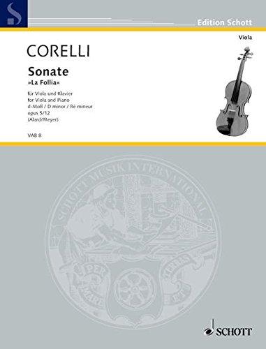 Sonata Op. 5 N. 12 (la Follia) (Alard/Meyer)