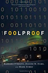 Foolproof by Barbara D'Amato (2009-12-22)