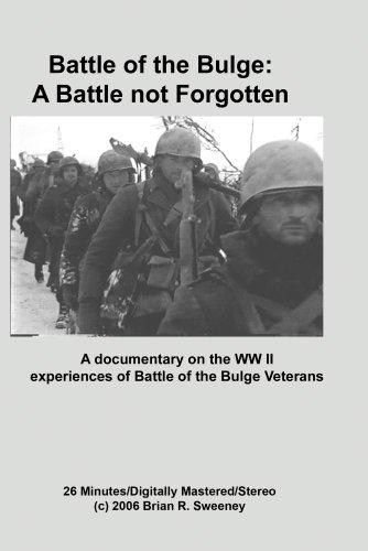 Battle of the Bulge: A Battle not Forgotten