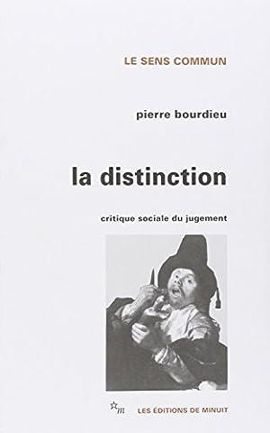 La Distinction : Critique sociale du
