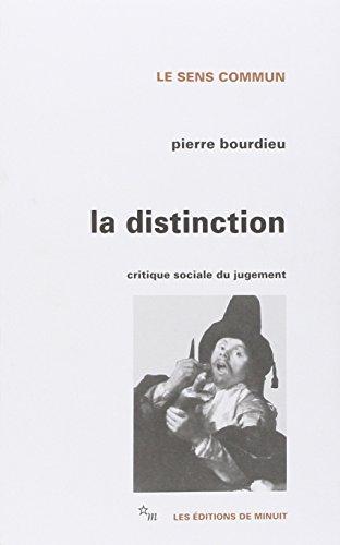 La Distinction : Critique sociale du jugement
