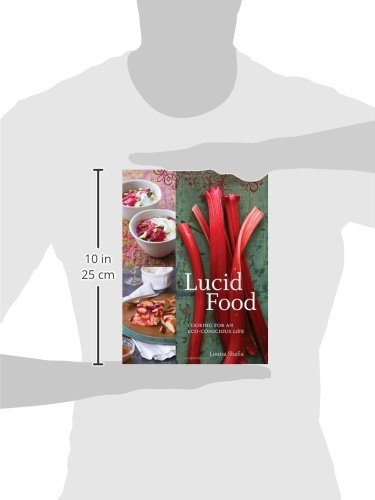 Lucid Food: Cooking for an Eco-Conscious Life