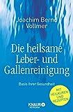 Die heilsame Leber- und Gallenreinigung (Amazon.de)