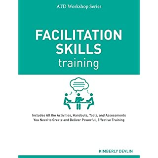 Facilitation Skills Training (ATD Workshop Series) (English Edition)