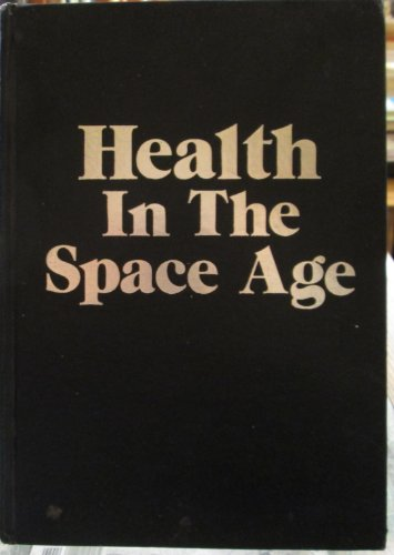 Health In The Space Age