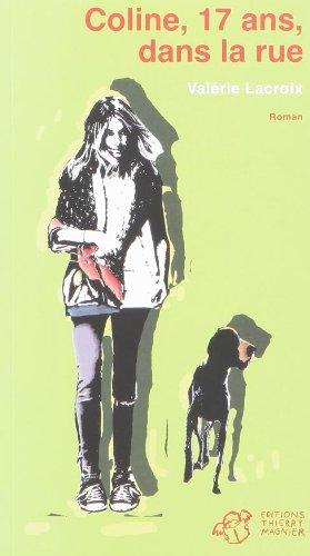 Coline, 17 ans, dans la rue par Valérie Lacroix