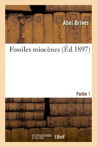 Fossiles miocènes. 1re partie
