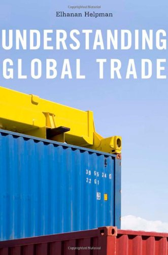 Understanding Global Trade por Elhanan Helpman
