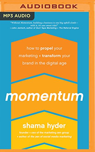 momentum-how-to-propel-your-marketing-and-transform-your-brand-in-the-digital-age