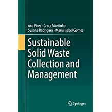 Sustainable Solid Waste Collection and Management (English Edition)
