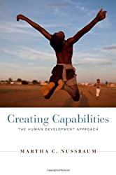Creating Capabilities - The Human Development Approach