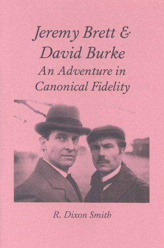 Jeremy Brett and David Burke, An Adventure in Canonical Fidelity by R.Dixon Smith (1998-02-06)