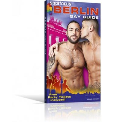 [(Spartacus Berlin Gay Guide)] [Author: Briand Dedford] published on (August, 2013)