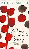 Buchinformationen und Rezensionen zu Ein Baum wächst in Brooklyn: Roman von Betty Smith