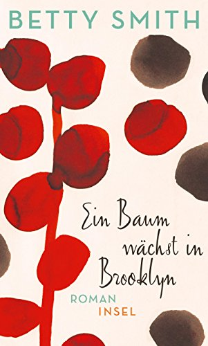 Buchseite und Rezensionen zu 'Ein Baum wächst in Brooklyn: Roman' von Betty Smith