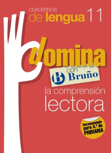 Cuadernos Domina Lengua 11 Comprensión lectora 4 (Castellano - Material Complementario - Cuadernos De Lengua Primaria) - 9788421669037