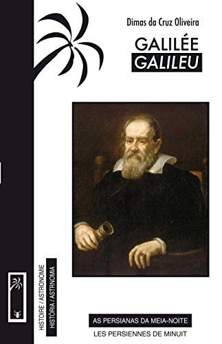 Galilée (Biographie historique): Galileu