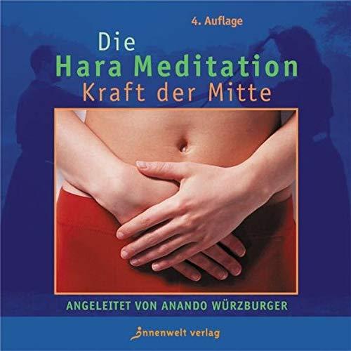 Hara Meditation. . Die Kraft aus der Mitte