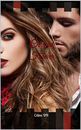 Chained Forever par  Céline DH