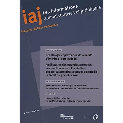 Déontologie et prévention des conflits d'intérêts : le projet de loi (IAJ n.11 - novembre 2011)