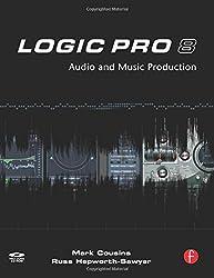 Logic Pro 8: Audio and Music Production