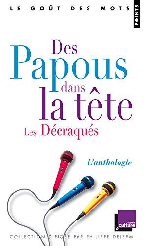 Des Papous Dans La Tte - Les D'Craqu's. L'Anthologie par Bertrand J'Rme