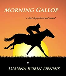 Morning Gallop: A Short Story of Horses and Survival (English Edition)
