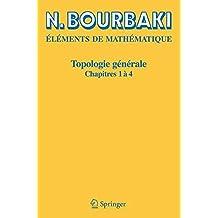 Topologie Générale, chapitres 1 à 4