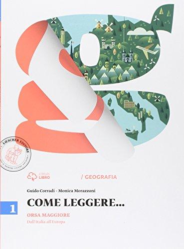 Come leggere... Orsa maggiore. Per la Scuola media. Con e-book. Con espansione online: 1