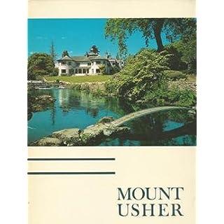 Mount Usher Gardens: Ashford, County Wicklow (Irish Heritage S.)