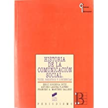 Historia de la comunicación social: voces, registros y conciencias (Ciencias de la información)