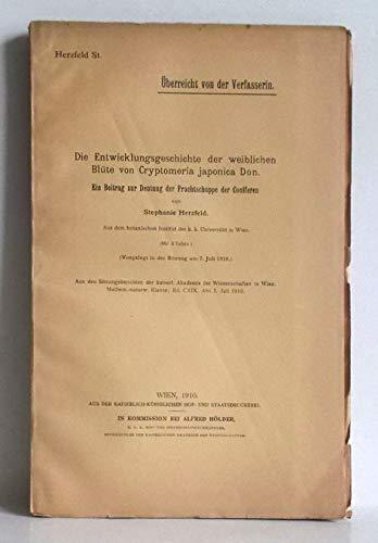 Die Entwicklungsgeschichte der weiblichen Blüte von Cryptomeria japonica Don. Ein Beitrag zur Deutung der Fruchtschuppe der Coniferen.