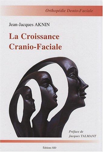 La croissance cranio-faciale