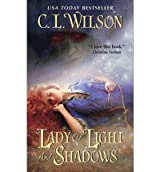 [ LADY OF LIGHT AND SHADOWS BY WILSON, C.L.](AUTHOR)PAPERBACK