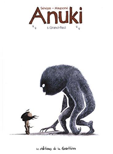 Anuki, Tome 5 : Grand-Pied
