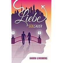 Liebe süßsauer (German Edition)