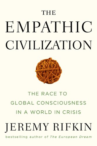 The Empathic Civilization: The Race to Global Consciousness in a World in Crisis (English Edition) por Jeremy Rifkin