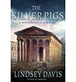 By Lindsey Davis ( Author ) [ Silver Pigs Marcus Didius Falco Mysteries (Paperback) By Sep-2011 Paperback