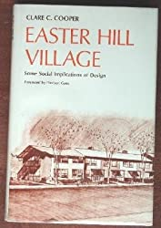 Easter Hill Village: Some Social Implications of Design by Clare C. Cooper (1975-06-01)