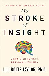 My Stroke of Insight (English Edition)