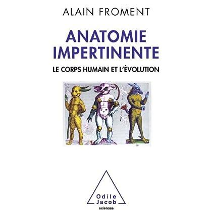 Anatomie impertinente (Sciences)
