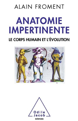 Anatomie impertinente (Sciences) (French Edition)