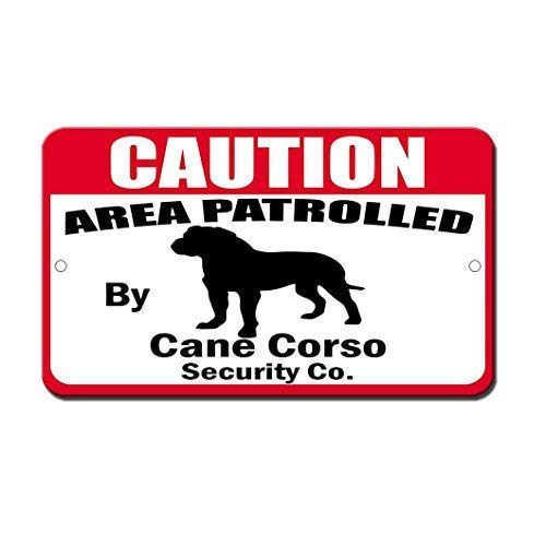 DKISEE Aluminum Plaque Humor Patrolled by Cane Corso Dog Durable Rust Proof Aluminum Sign Warning Sign Aluminum Metal Sign 8