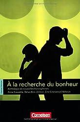 Espaces littéraires: B1-B1+ - À la recherche du bonheur: Anthologie de nouvelles francophones. Lektüre