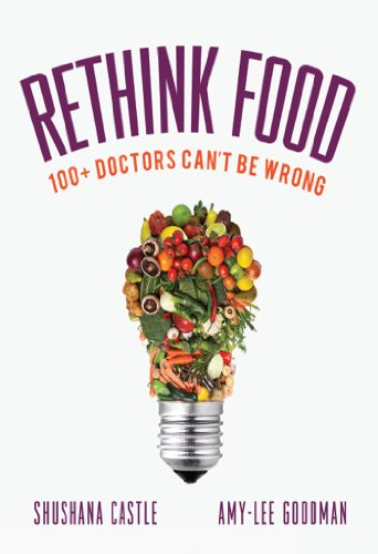Rethink Food: 100+ Doctors Cant Be Wrong (English Edition ...