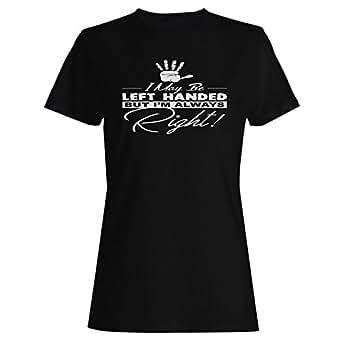 INNOGLEN Ich Bin Vielleicht Linkshänder, aber Immer Richtig Damen T-Shirt v849f