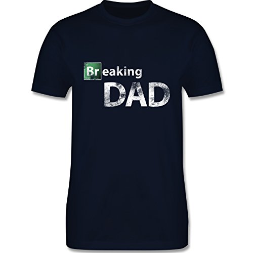 Vatertag - Breaking Dad - M - Navy Blau - L190 - Herren T-Shirt Rundhals