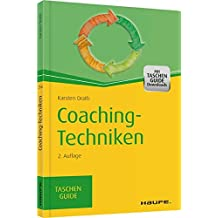 Coaching-Techniken: TaschenGuide (Haufe TaschenGuide)