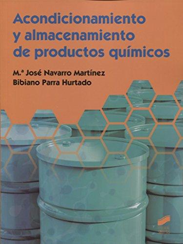 Acondicionamiento y almacenamiento de productos químicos (Ciclos Formativos) por M.ª José/Parra Hurtado, Bibiano Navarro Martínez