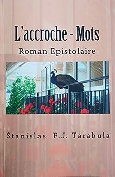 L'accroche - mots: Roman Epistolaire